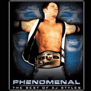 TNA Phenomenal: The Best of AJ Styles DVD